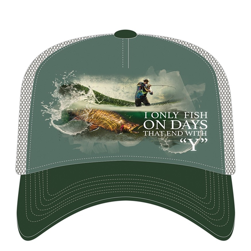 I Only Fish On Days That End In Y - 76-6312 - Trucker Hat