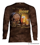 The Answer Is Beer...Sorry, What Was The Question - 45-4902 - Adult Long Sleeve T-shirt