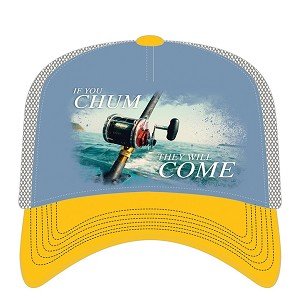 If You Chum...They Will Come - 76-6310 - Trucker Hat