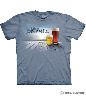 Life Is Brewtiful - 10-6365 - Adult  T-shirt